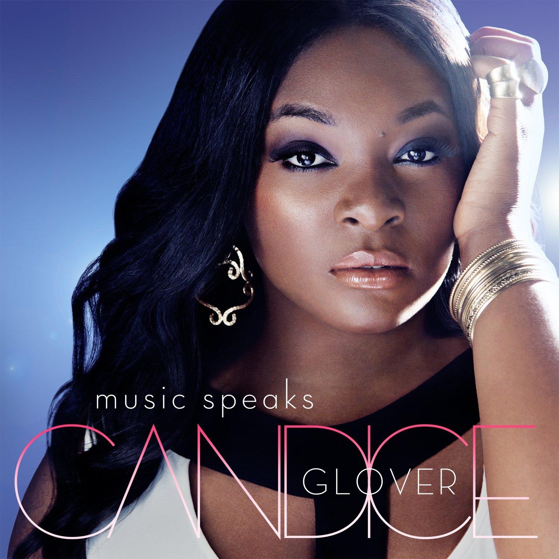 Candice Glover/Music Speaks 【2/18発売】